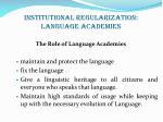 institutional regularization language academies