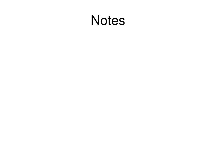 Notes