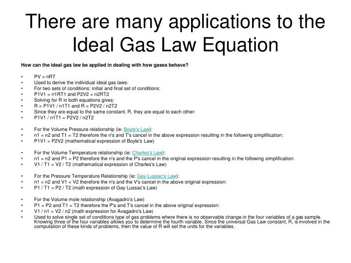 There are many applications to the Ideal Gas Law Equation