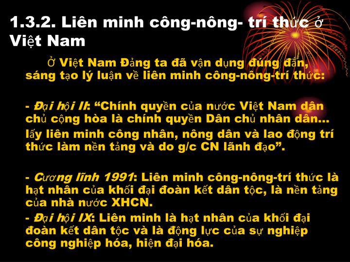 1.3.2. Liên minh công-nông- trí thức ở Việt Nam