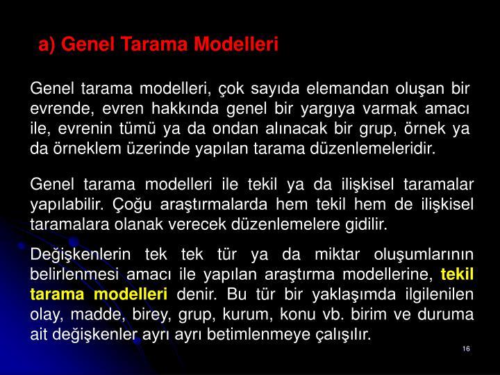 a) Genel Tarama Modelleri