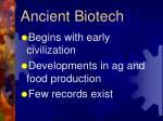 ancient biotech