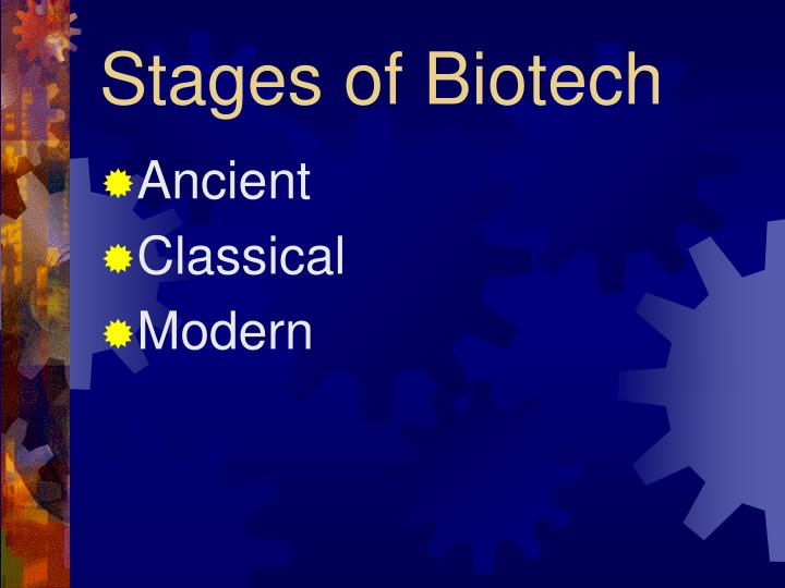 Stages of Biotech