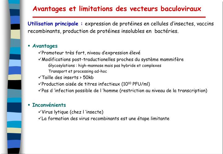 Avantages et limitations des vecteurs baculoviraux