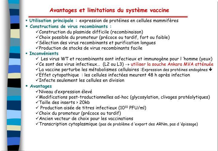 Avantages et limitations du système vaccine
