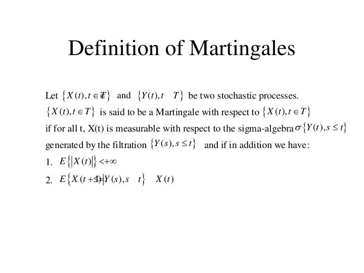 Definition of Martingales
