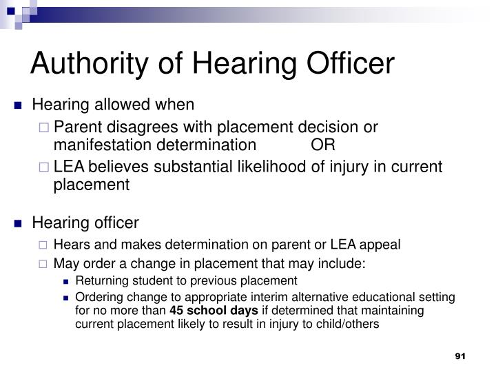Authority of Hearing Officer