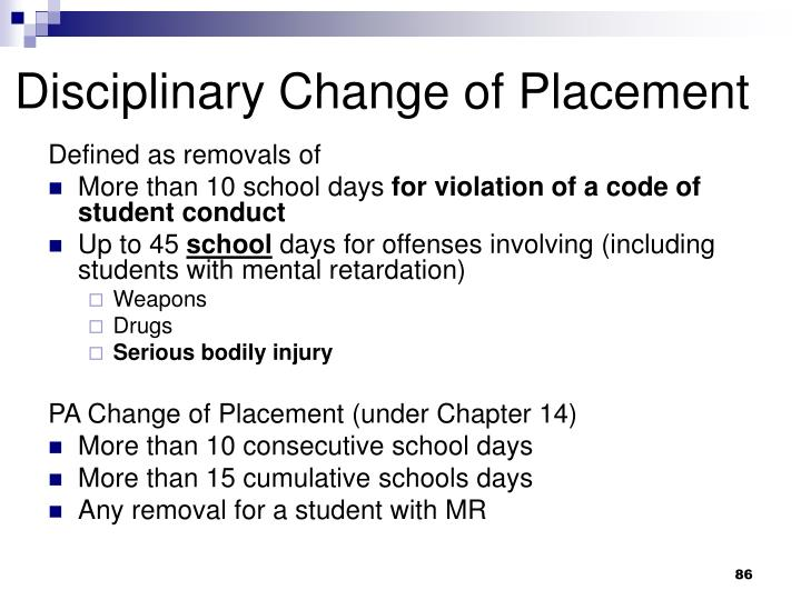Disciplinary Change of Placement