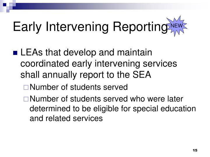 Early Intervening Reporting