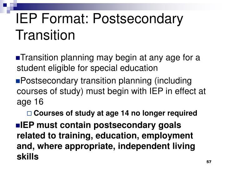 IEP Format: Postsecondary Transition
