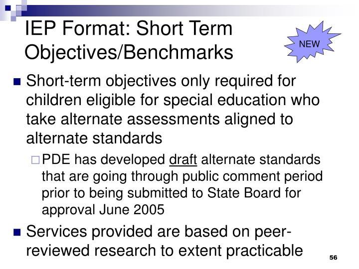 IEP Format: Short Term Objectives/Benchmarks