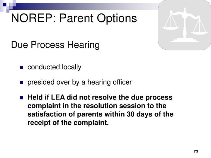 NOREP: Parent Options
