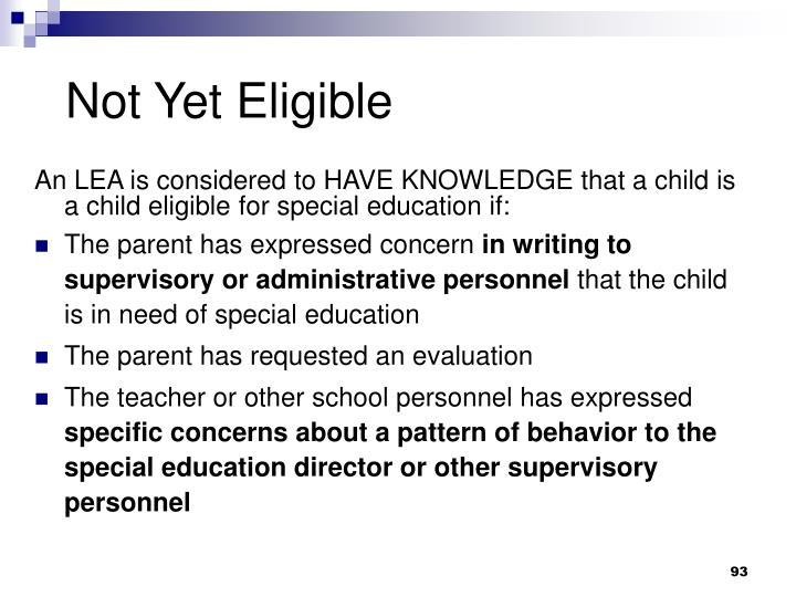 Not Yet Eligible