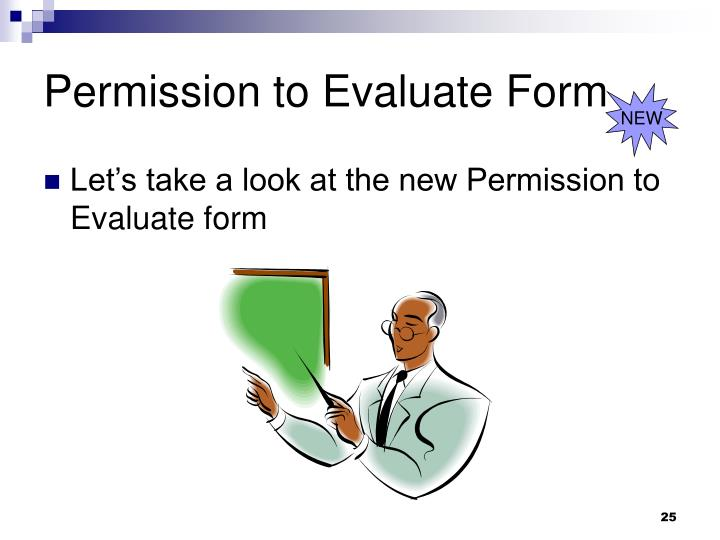 Permission to Evaluate Form