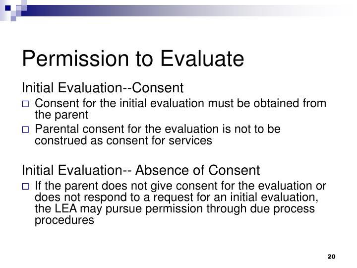 Permission to Evaluate
