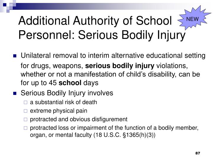 Additional Authority of School Personnel: Serious Bodily Injury