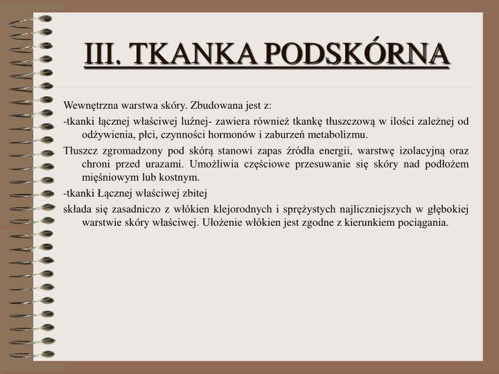 III. TKANKA PODSKÓRNA
