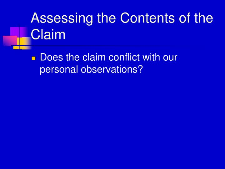 Assessing the Contents of the Claim