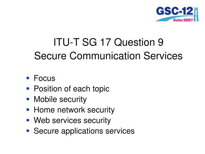 ITU-T SG 17 Question 9