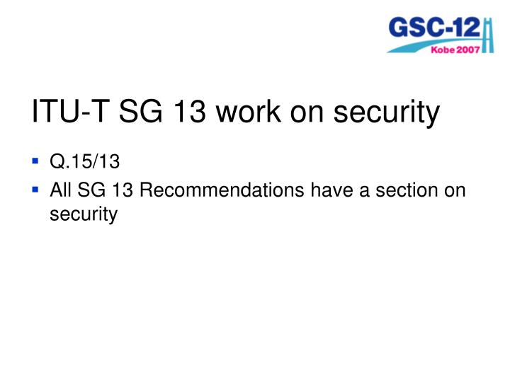 ITU-T SG 13 work on security