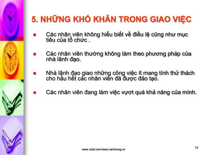 5. NHỮNG KHÓ KHĂN TRONG GIAO VIỆC