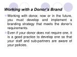 working with a donor s brand