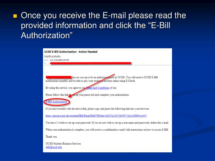 """Once you receive the E-mail please read the provided information and click the """"E-Bill Authorization"""""""