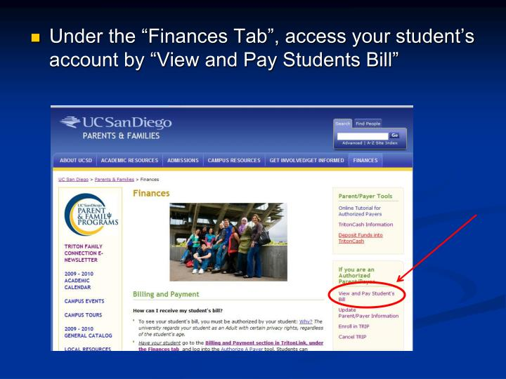 """Under the """"Finances Tab"""", access your student's account by """"View and Pay Students Bill"""""""