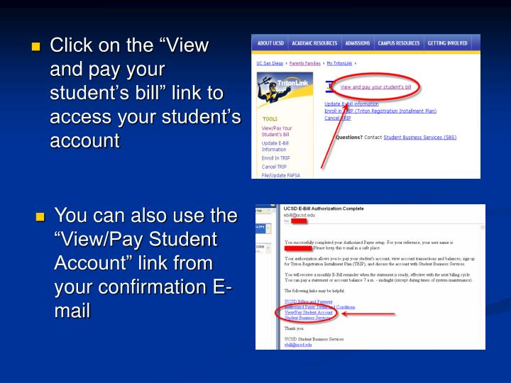 """Click on the """"View and pay your student's bill"""" link to access your student's account"""