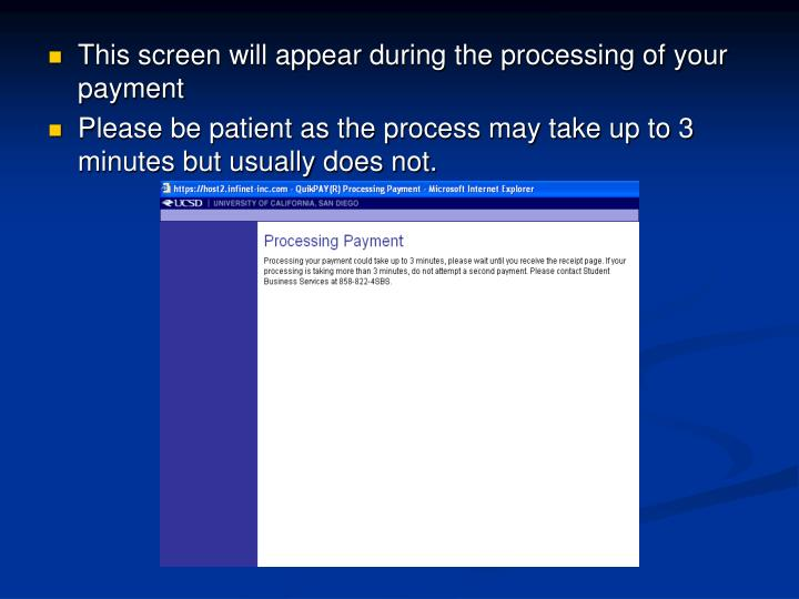 This screen will appear during the processing of your payment