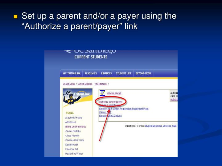 """Set up a parent and/or a payer using the """"Authorize a parent/payer"""" link"""