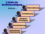 5 stufen der konfliktbew ltigung