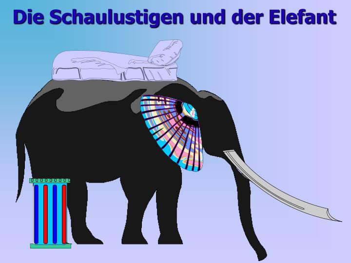 Die Schaulustigen und der Elefant