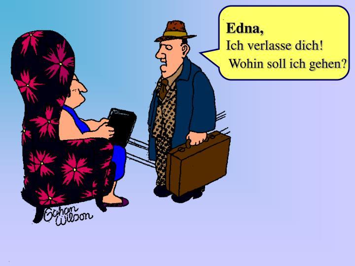 Edna,