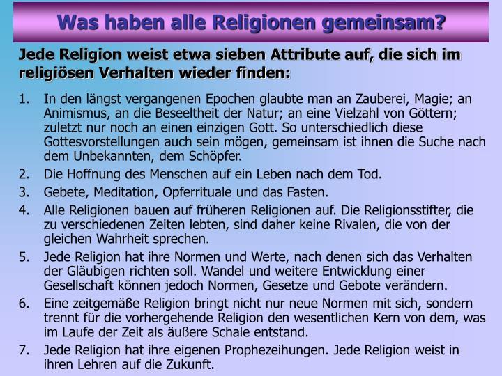 Was haben alle Religionen gemeinsam?