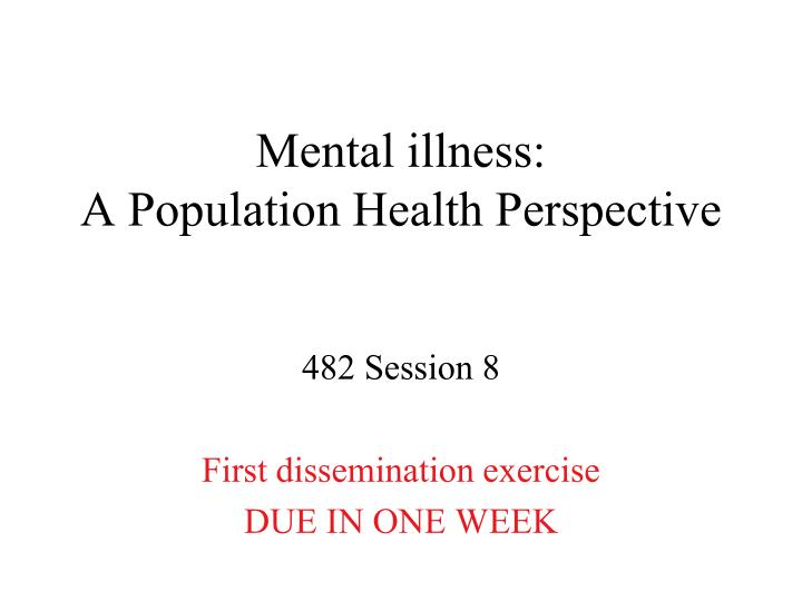 Mental illness a population health perspective
