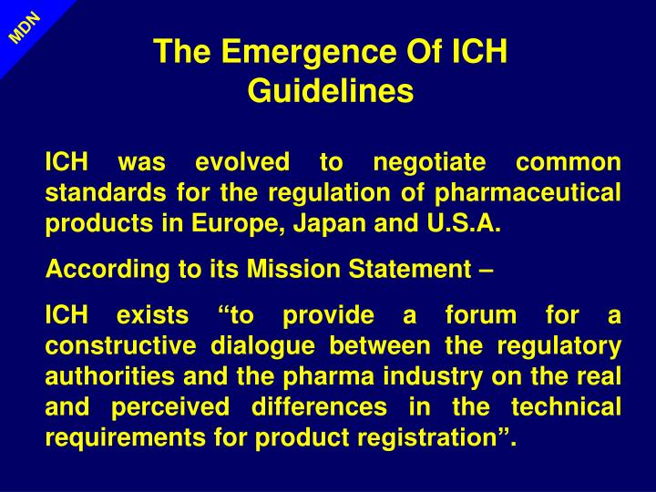 The Emergence Of ICH Guidelines