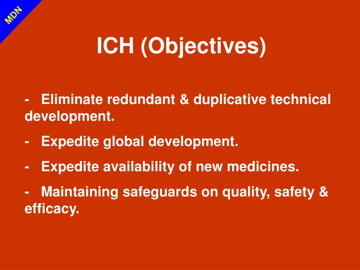 ICH (Objectives)