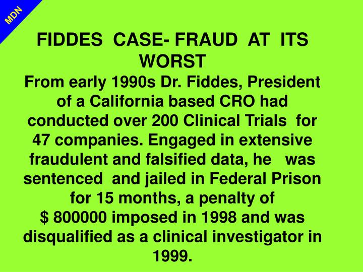 FIDDES  CASE- FRAUD  AT  ITS WORST