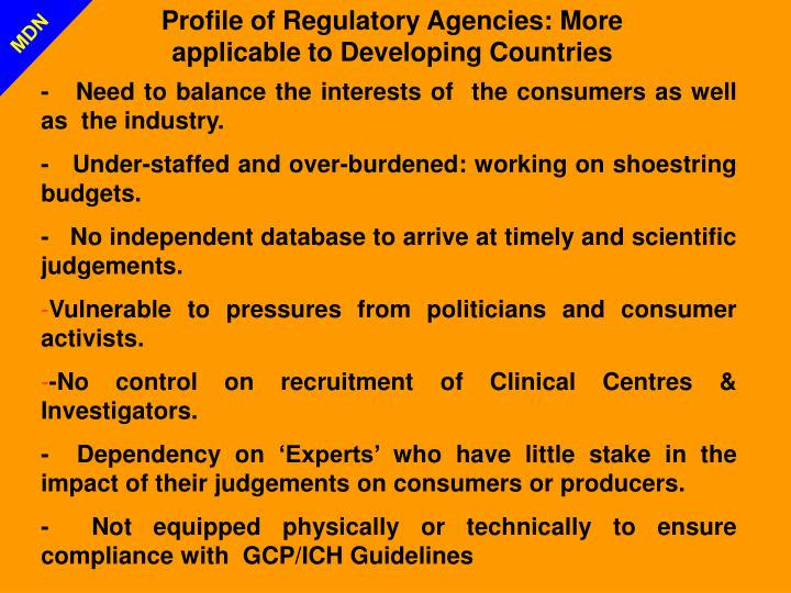 Profile of Regulatory Agencies: More applicable to Developing Countries