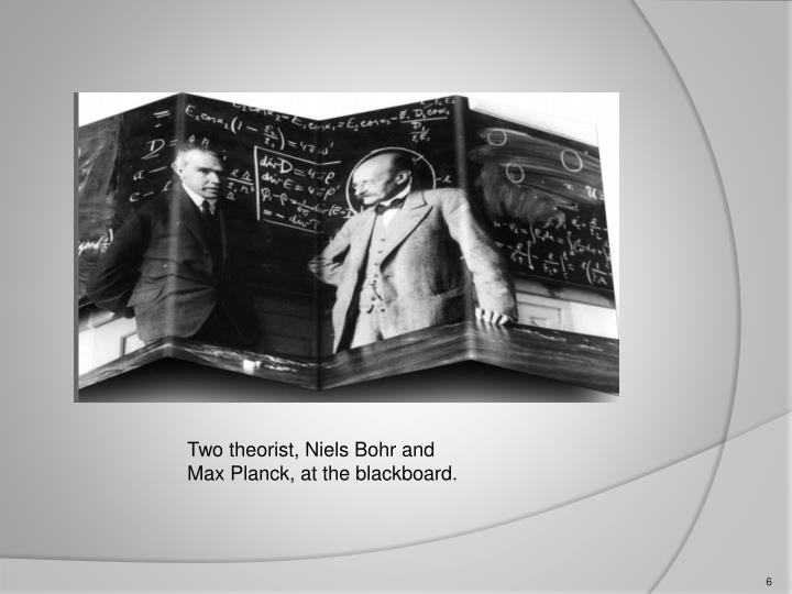Two theorist, Niels Bohr and Max Planck, at the blackboard.