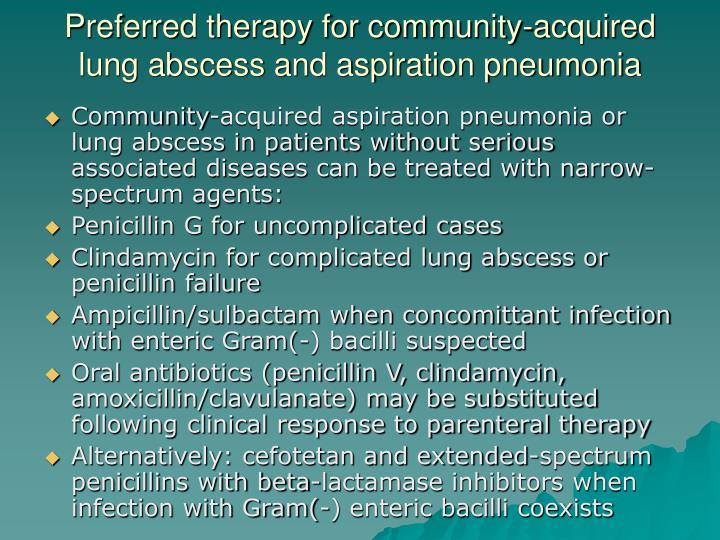 Preferred therapy for community-acquired lung abscess and aspiration pneumonia