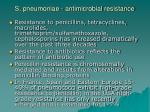 s pneumoniae antimicrobial resistance