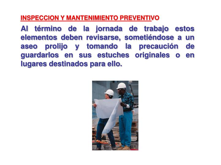INSPECCION Y MANTENIMIENTO PREVENTIVO