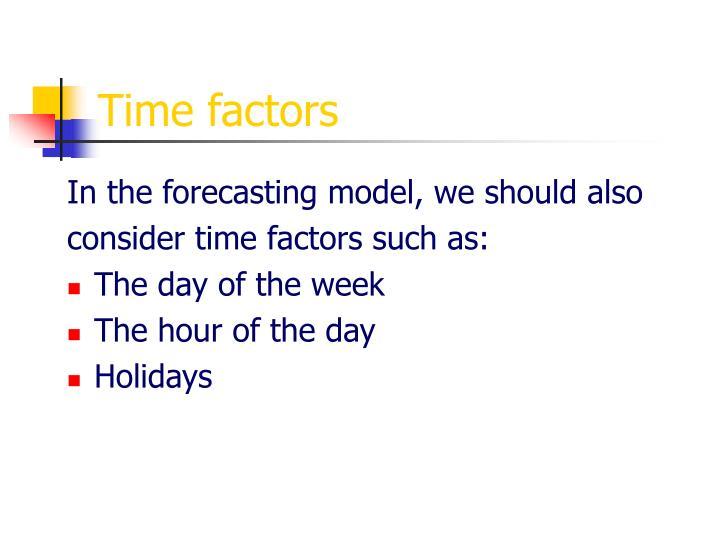 Time factors
