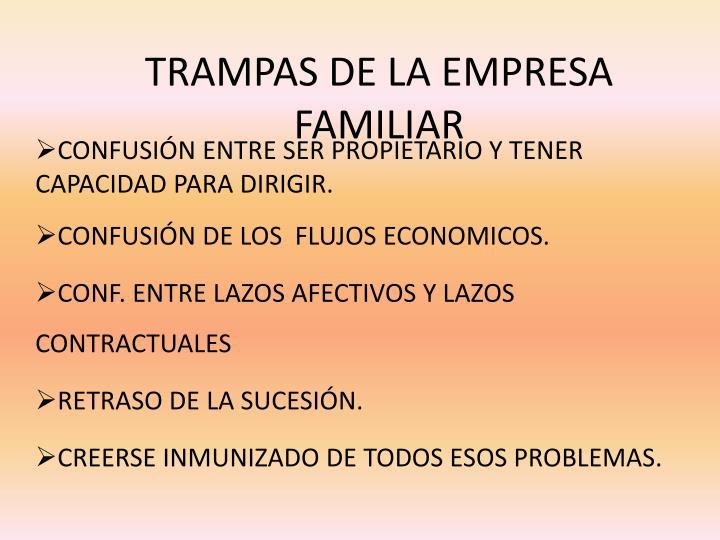 TRAMPAS DE LA EMPRESA FAMILIAR