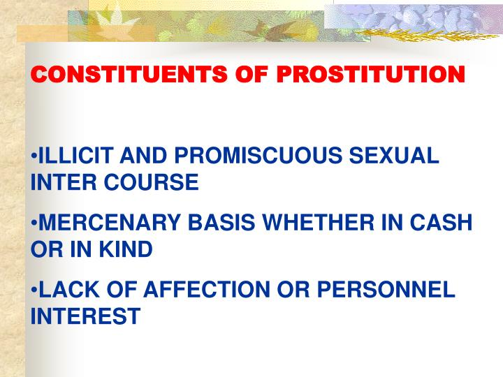 CONSTITUENTS OF PROSTITUTION