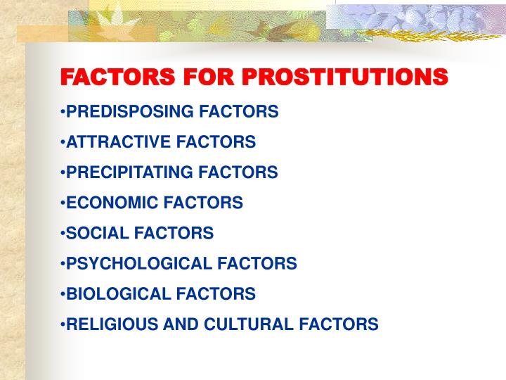 FACTORS FOR PROSTITUTIONS