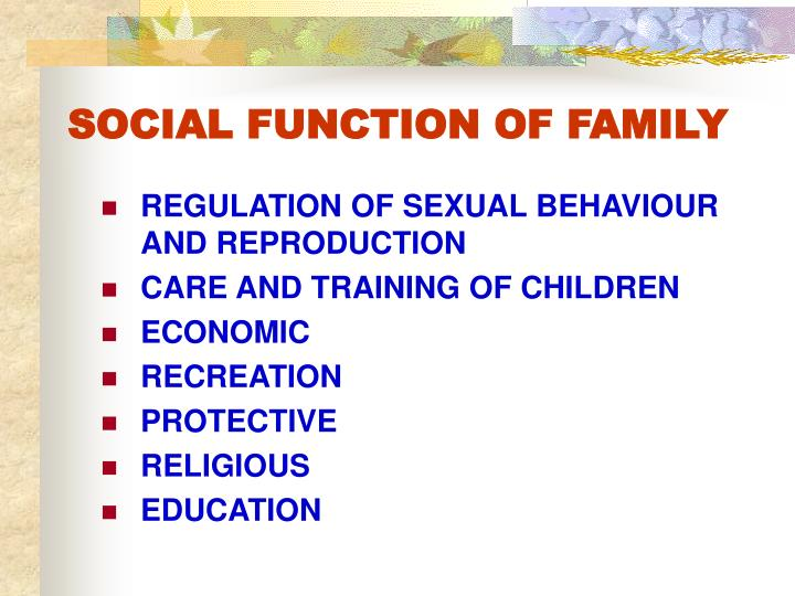 SOCIAL FUNCTION OF FAMILY