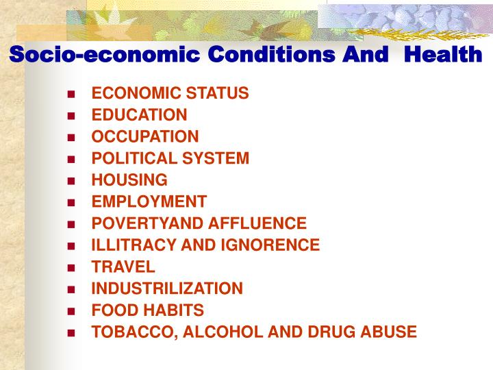 Socio-economic Conditions And  Health